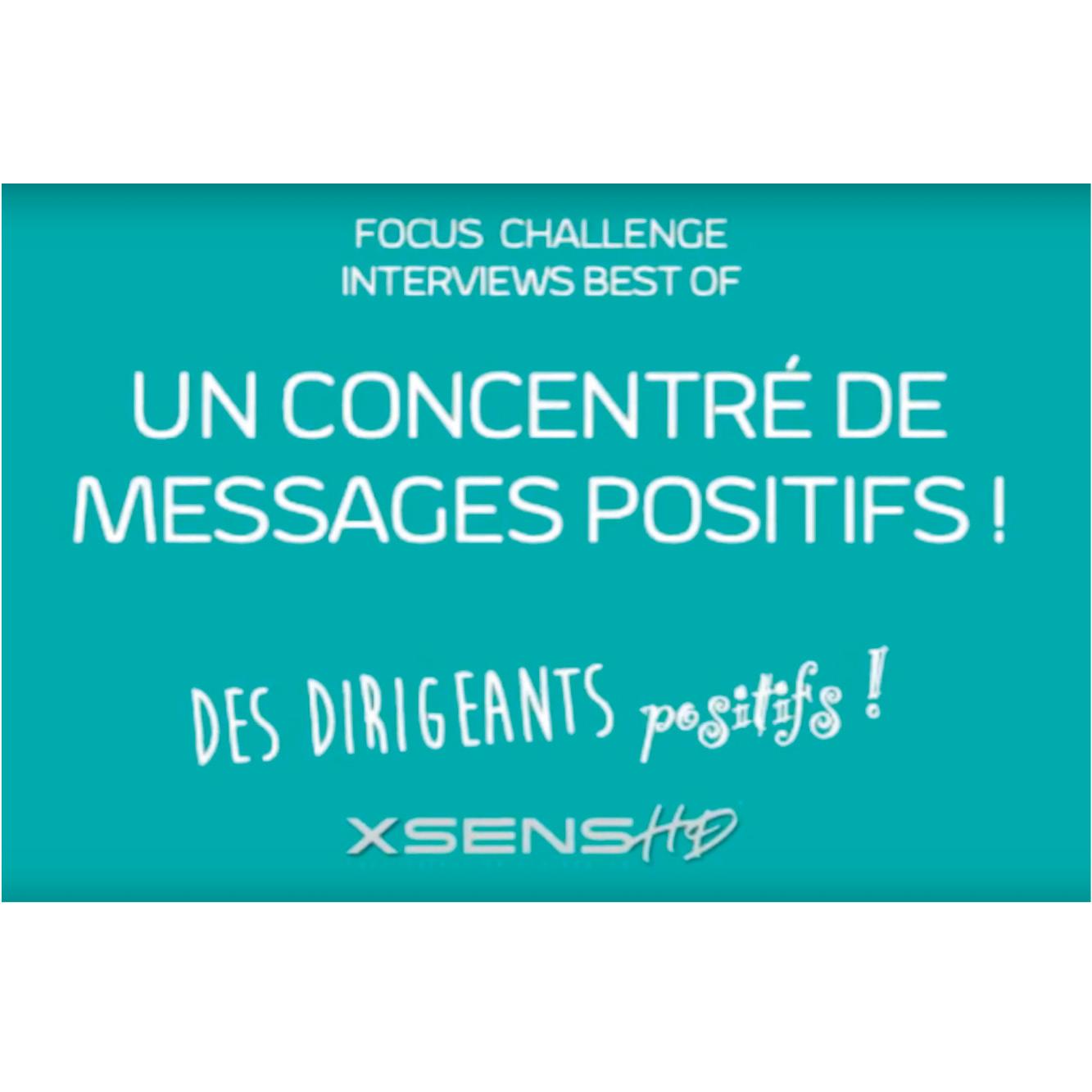 Les Focus Challenge: la parole aux dirigeants positifs
